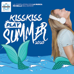 Artisti Vari - KISS KISS Play Summer 2020