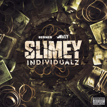 Berner & Mozzy Slimey Individualz music review