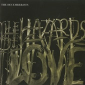 The Decemberists - The Hazards Of Love 1 (The Prettiest Whistles Won't Wrestle The Thistles Undone)