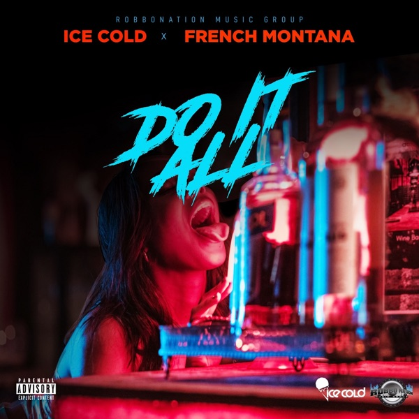 Do It All - Single (feat. French Montana) - Single