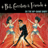 Bob Corritore - Bob Corritore & Friends: Do the Hip-Shake Baby!  artwork