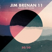 Jim Brenan 11 - Tigers Milk (feat. Chris Andrew)