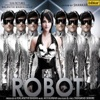 Robot (Original Motion Picture Soundtrack)