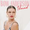 Bow Anderson - Island Grafik