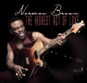 Norman Brown - The King Is Here