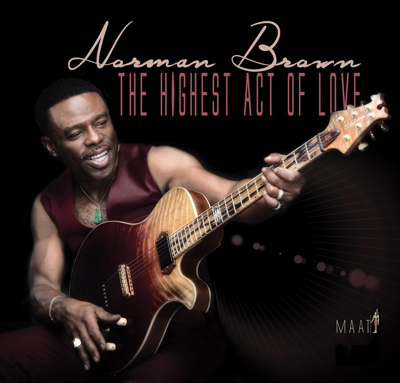 Inside the Garden of Peace and Love (feat. Paul Brown) - Norman Brown song