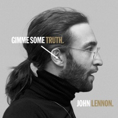 GIMME SOME TRUTH. (Deluxe Edition)