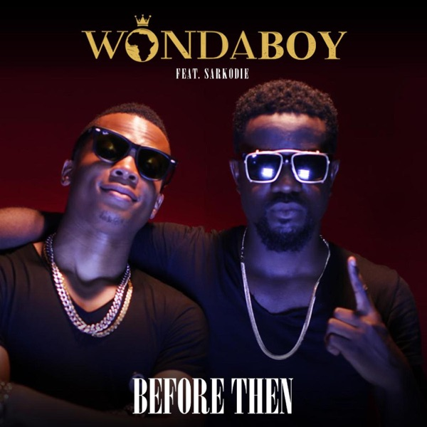 Before Then (feat. Sarkodie) - Single