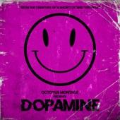Octopus Montage - Dopamine