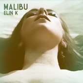 Elin K. - Malibu