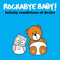Rockabye Baby! - Lullaby Renditions of Drake artwork