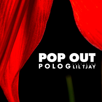 Polo G Pop Out (feat. Lil Tjay) music review