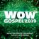 Various Artists - Wow Gospel 2019