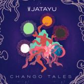 Chango Tales  EP-Jatayu