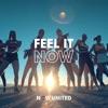 Feel It Now - Single