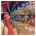 John June Year - Dancing in the Distance