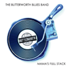 The Butterworth Blues Band - Mama's Full Stack  artwork
