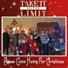 Take It To The Limit - Please Come Home for Christmas (feat. Simon Casey, Johnny Brady & Nigel Connell) artwork