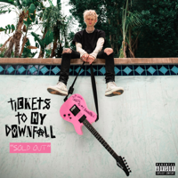 Machine Gun Kelly - Tickets to My Downfall (SOLD OUT Deluxe) artwork