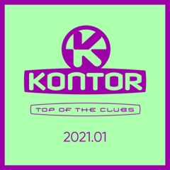 Kontor Top of the Clubs 2021.01 (DJ Mix)