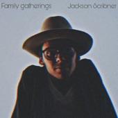 Jackson Scribner - Family Gatherings