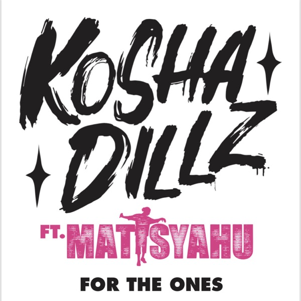 For the Ones (feat. Matisyahu) - Single