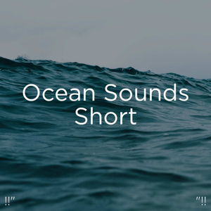 "Ocean Sounds & Ocean Waves For Sleep - !!"" Ocean Sounds Short ""!!"