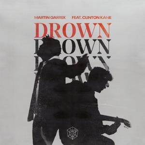 Drown (feat. Clinton Kane) - Single