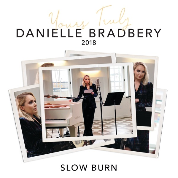 Slow Burn (Yours Truly: 2018) - Single