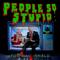 People So Stupid - Tom MacDonald lyrics