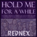 Rednex Hold Me for a While (Feat. Zoe, Moe Lester the Limp, Cash, Pervis the Palergator & Jiggie McClagganahan) [Valentine Version] [Unplugged] - Rednex