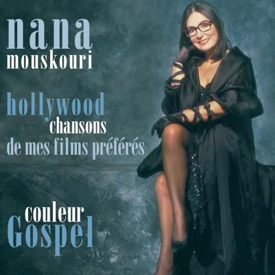 Couleur Gospel / Hollywood, chansons de mes films préférés - Nana Mouskouri