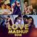 Love Mashup 2018 - DJ Vkey Mumbai