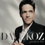 Greatest Hits - Dave Koz