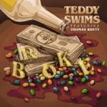 songs like Broke (feat. Thomas Rhett)