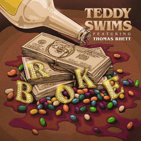 Broke (feat. Thomas Rhett) - Single