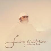 Love & Isolation - EP