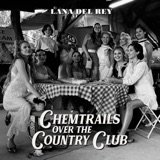 """The album art for """"Chemtrails Over the Country Club"""" by Lana Del Rey"""