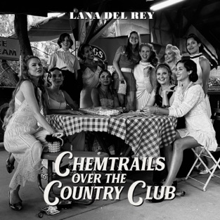 Lana Del Rey – Chemtrails Over the Country Club – Single [iTunes Plus AAC M4A]