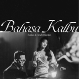Download lagu Raisa & Andi Rianto - Bahasa Kalbu