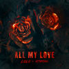 LOLO & ATYPISK - ALL MY LOVE artwork