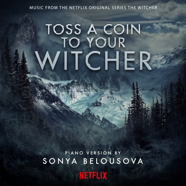 Toss A Coin To Your Witcher (Solo Piano Version) - Single