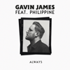 Gavin James - Always (feat. Philippine) artwork