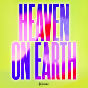 CRC Music - Heaven on Earth