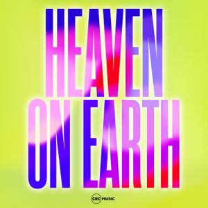 CRC Music - Heaven on Earth