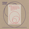 Craig Leon - Anthology of Interplanetary Folk Music, Vol. 2 (The Canon)