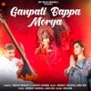Ganpati Bappa Morya Single