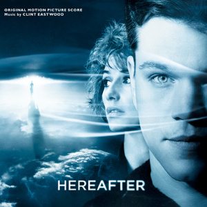 Clint Eastwood - Hereafter (Original Motion Picture Score)