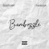 Bambozzle Feat. Phaemous - Bola Moses