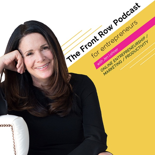 The Front Row Podcast for Entrepreneurs